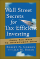 Wall Street Secrets for Tax-Efficient Investing: From Tax Pain to Investment Gain (1576600882) cover image