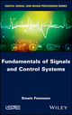 Fundamentals of Signals and Control Systems (1786300982) cover image