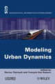 Modeling Urban Dynamics: Mobility, Accessibility and Real Estate Value (1848212682) cover image