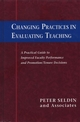 Changing Practices in Evaluating Teaching: A Practical Guide to Improved Faculty Performance and Promotion/Tenure Decisions (1882982282) cover image