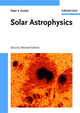Solar Astrophysics, 2nd, Revised Edition (3527618082) cover image