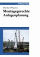 Montagegerechte Anlagenplanung (3527660682) cover image