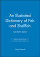 An Illustrated Dictionary of Fish and Shellfish: CD-ROM 2003, 2nd Edition (8798097482) cover image