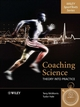 Coaching Science: Theory into Practice (0470010983) cover image