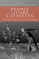 People as Care Catalysts: From Being Patient to Becoming Healthy (0470017783) cover image