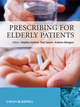 Prescribing for Elderly Patients (0470024283) cover image