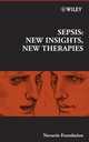 Sepsis: New Insights, New Therapies (0470027983) cover image