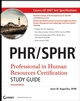 PHR / SPHR Professional in Human Resources Certification Study Guide, 2nd Edition (0470050683) cover image