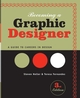 Becoming a Graphic Designer: A Guide to Careers in Design, 3rd Edition (0470148683) cover image