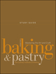 Study Guide to accompany Baking and Pastry: Mastering the Art and Craft, 2e (0470258683) cover image