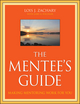 The Mentee's Guide: Making Mentoring Work for You (0470343583) cover image