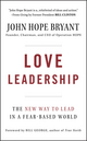 Love Leadership: The New Way to Lead in a Fear-Based World (0470428783) cover image