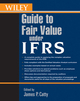 Wiley Guide to Fair Value Under IFRS (0470477083) cover image