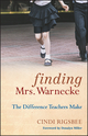 Finding Mrs. Warnecke: The Difference Teachers Make (0470486783) cover image