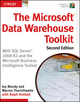 The Microsoft Data Warehouse Toolkit: With SQL Server 2008 R2 and the Microsoft Business Intelligence Toolset, 2nd Edition (0470640383) cover image