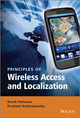 Principles of Wireless Access and Localization (0470697083) cover image