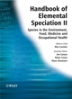Handbook of Elemental Speciation II: Species in the Environment, Food, Medicine and Occupational Health (0470855983) cover image