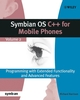 Symbian OS C++ for Mobile Phones: Programming with Extended Functionality and Advanced Features, Volume 2 (0470871083) cover image