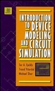 Introduction to Device Modeling and Circuit Simulation (0471157783) cover image