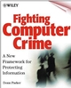 Fighting Computer Crime: A New Framework for Protecting Information (0471163783) cover image