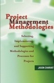 Project Management Methodologies: Selecting, Implementing, and Supporting Methodologies and Processes for Projects (0471221783) cover image