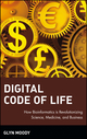 Digital Code of Life: How Bioinformatics is Revolutionizing Science, Medicine, and Business (0471327883) cover image