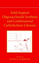 Solid Support Oligosaccharide Synthesis and Combinatorial Carbohydrate Libraries  (0471378283) cover image