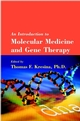 An Introduction to Molecular Medicine and Gene Therapy (0471391883) cover image