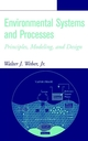 Environmental Systems and Processes: Principles, Modeling, and Design (0471405183) cover image