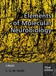 Elements of Molecular Neurobiology, 3rd Edition (0471560383) cover image