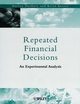 Repeated Financial Decisions: An Experimental Analysis (0471720283) cover image