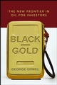 Black Gold: The New Frontier in Oil for Investors (0471792683) cover image