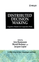 Distributed Decision Making: Cognitive Models for Cooperative Work (0471928283) cover image