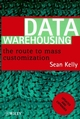Data Warehousing: The Route to Mass Communication (0471963283) cover image