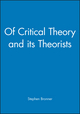 Of Critical Theory and its Theorists (0631187383) cover image