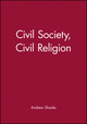 Civil Society, Civil Religion (0631197583) cover image