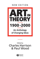 Art in Theory 1900 - 2000: An Anthology of Changing Ideas, 2nd Edition (0631227083) cover image