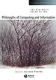 The Blackwell Guide to the Philosophy of Computing and Information (0631229183) cover image