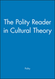 The Polity Reader in Cultural Theory (0745612083) cover image
