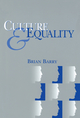 Culture and Equality: An Egalitarian Critique of Multiculturalism (0745622283) cover image