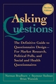 Asking Questions: The Definitive Guide to Questionnaire Design -- For Market Research, Political Polls, and Social and Health Questionnaires, 2nd, Revised Edition (0787970883) cover image
