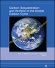 Carbon Sequestration and Its Role in the Global Carbon Cycle (0875904483) cover image