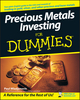 Precious Metals Investing For Dummies (1118051483) cover image