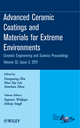 Advanced Ceramic Coatings and Materials for Extreme Environments: Ceramic Engineering and Science Proceedings, Volume 32, Issue 3 (1118059883) cover image