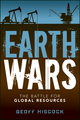 Earth Wars: The Battle for Global Resources (1118152883) cover image