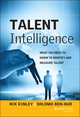 Talent Intelligence: What You Need to Know to Identify and Measure Talent (1118531183) cover image