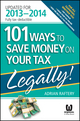 101 Ways to Save Money on Your Tax - Legally! 2013 - 2014 (1118621883) cover image