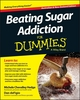 Beating Sugar Addiction For Dummies - Australia / NZ, Australian and New Zealand Edition (1118641183) cover image