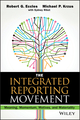 The Integrated Reporting Movement: Meaning, Momentum, Motives, and Materiality (1118646983) cover image