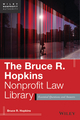 The Bruce R. Hopkins Nonprofit Law Library: Essential Questions and Answers (1118669983) cover image